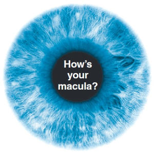 How is your Macula?